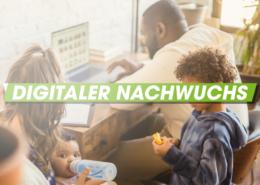 Digitaler Nachwuchs – was ist los in Deutschland?