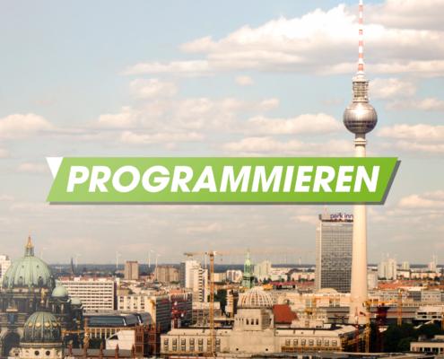Stadt Berlin mit Alex und Programmieren Schriftzug