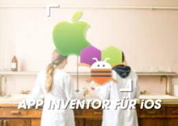 MIT App Inventor jetzt endlich auch für iOS!