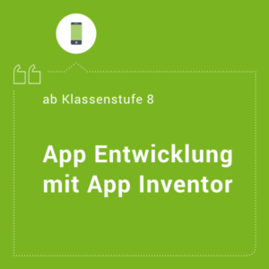 App Entwicklung mit App Inventor